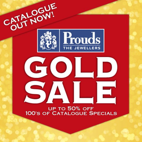 GOLD SALE AT PROUDS
