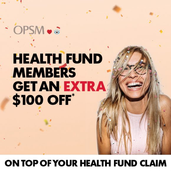 OPSM EXTRA $100 OFF