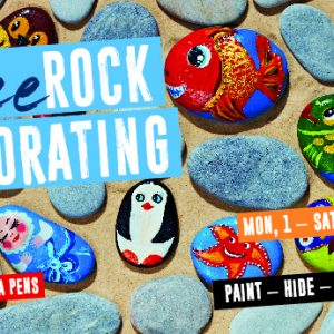Free Rock Decorating these School Holidays