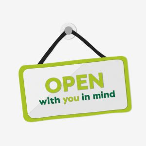 Open with you in Mind