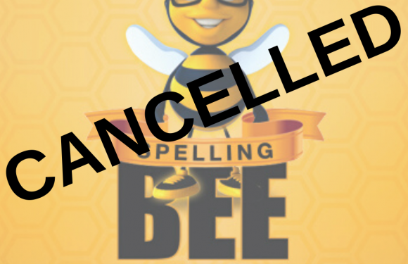 2020 Spelling Bee Cancelled