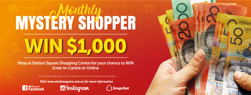 Monthly Mystery Shopper Image. WIN $1000 simply by shopping at Station Square in December. Read Further details below